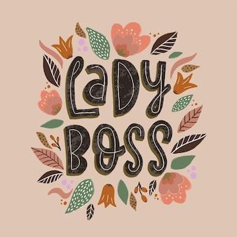 Schattig feministisch citaat 'lady boss' met bloemen