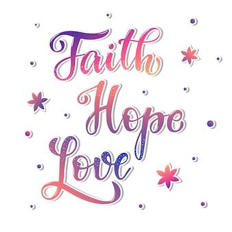 Schattig hand belettering citaat 'geloof hoop liefde'