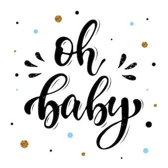Schattig hand belettering citaat 'oh baby'