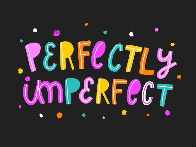 Schattig inspirerend citaat 'perfectly imperfect'