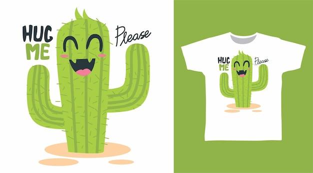 Schattige cactus knuffel me voor het ontwerpen van een t-shirt