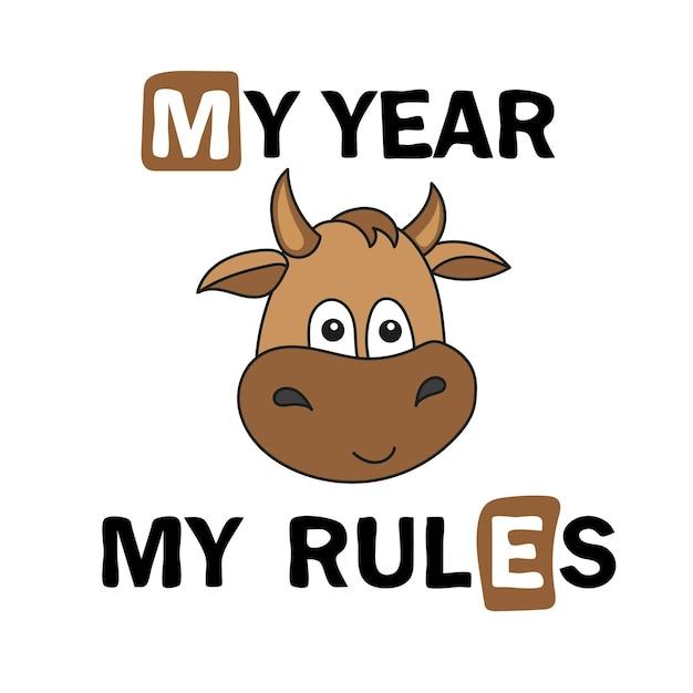 Schattige cartoon stier. babystier, symbool van 2021 om af te drukken - me year - me rules