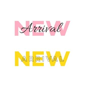 Schone nieuwe aankomst belettering op witte achtergrond. nieuwe collectie promo typografische banner.