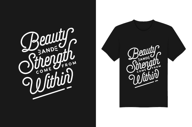 Schoonheid en kracht komen van binnen lettering typography quotes voor t-shirt en kledingontwerp
