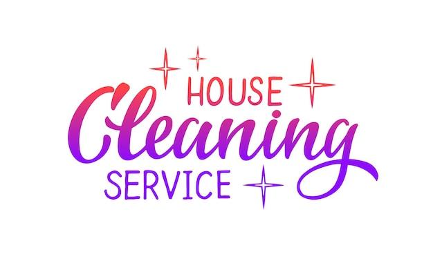 Schoonmaak huis service vector hand tekenen belettering voor projecten website visitekaartje logo