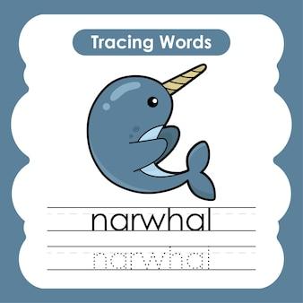 Schrijfoefening zeeleven mariene woorden alfabet traceren met n narwal
