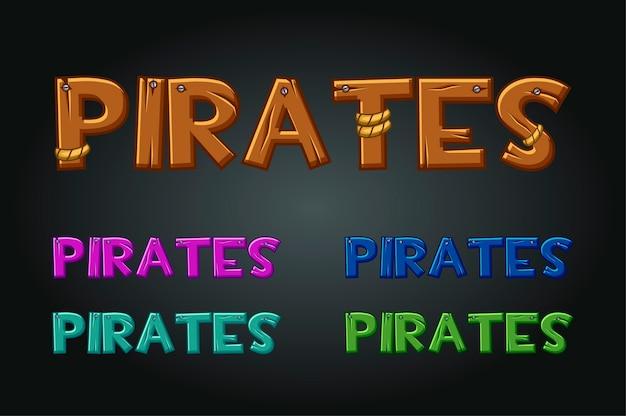 Set houten en veelkleurige inscripties piraten. belettering, typografie