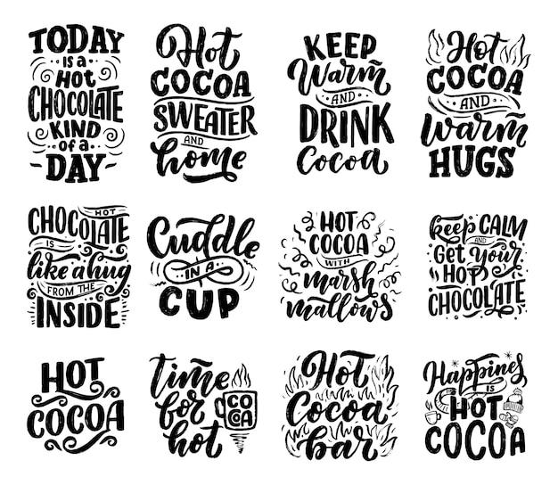 Set met belettering citaten over warme chocolademelk en warme chocolademelk voor posters of prints