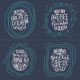 Set met grappige handgetekende belettering citaten voor vaderdag wenskaart. typografie posters. coole zinnen voor het afdrukken van t-shirts. inspirerende slogans. vector illustratie. Premium Vector