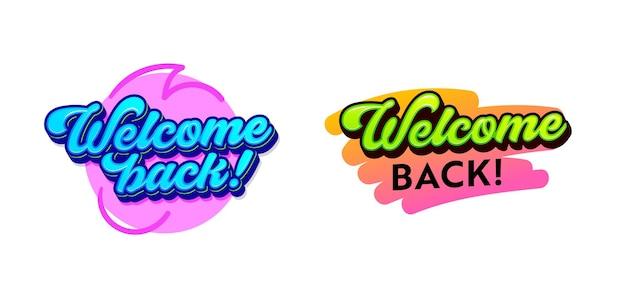 Set van banners met welkom terug typografie en abstracte plek en penseelstreek geïsoleerd op een witte achtergrond. kleurrijke etiketten, stickers of insignes, wens of offerte. cartoon vectorillustratie, pictogrammen