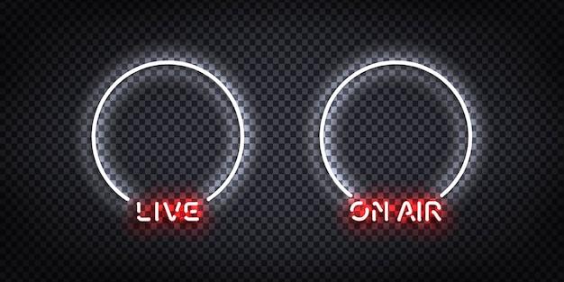 Set van realistische geïsoleerde neonreclame van live and on air-frames