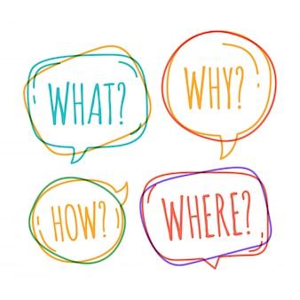Set van verschillende tekstballon in doodle stijl met tekst waarom wat hoe waar vraag binnen
