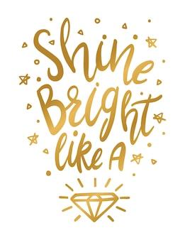 Shine bright like a diamond wall art print in gold shine bright quote in vector