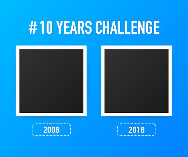 Sjabloon met hashtag 10 jaar uitdaging. levensstijl voor en na tien jaar. .
