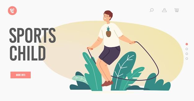 Sjabloon voor bestemmingspagina voor sportkinderen. kleine jongen karakter oefenen met springtouw. kid springen en verheugen op de zomer. gezond leven, buitenactiviteiten en actieve vrije tijd. cartoon vectorillustratie