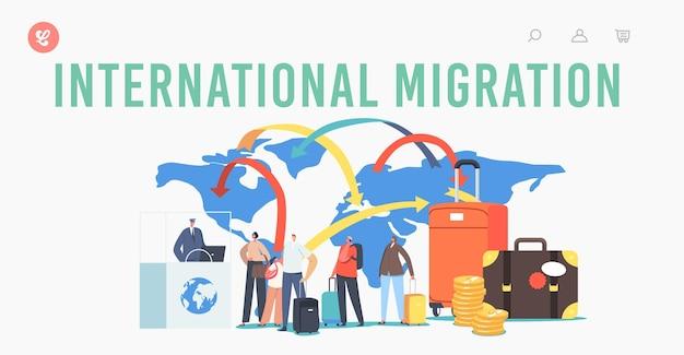 Sjabloon voor internationale migratiebestemmingspagina. tekens juridische wereld immigratie. reizigers en toeristen maken document voor het verlaten van het land en reizen naar het buitenland. cartoon mensen vectorillustratie
