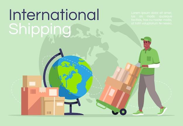 Sjabloon voor internationale verzending poster. vracht- en vrachtvervoer. commercieel flyerontwerp met semi-platte afbeelding. vector cartoon promo kaart. advertentie-uitnodiging voor wereldwijde bezorgservice