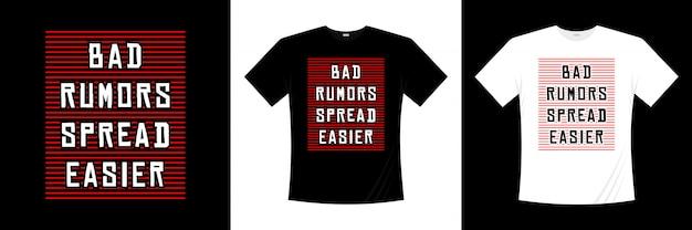 Slechte geruchten verspreiden gemakkelijker typografie t-shirtontwerp