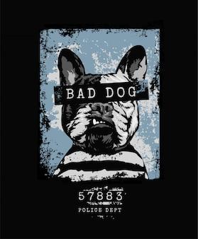 Slechte hond slogan met boze hond gevangene grunge stijl
