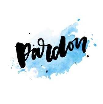 Slogan pardon sticker voor sociale media-inhoud.