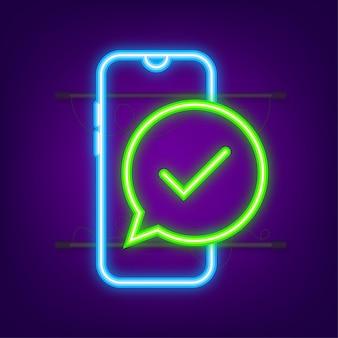 Smartphone met vinkje of tikmelding in bel. goedgekeurde keuze. accepteer of keur het vinkje goed. neon-stijl. vector voorraad illustratie.