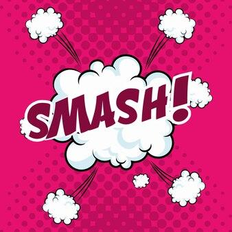 Smash bubble speech popart