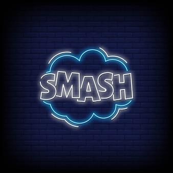 Smash neon borden stijl