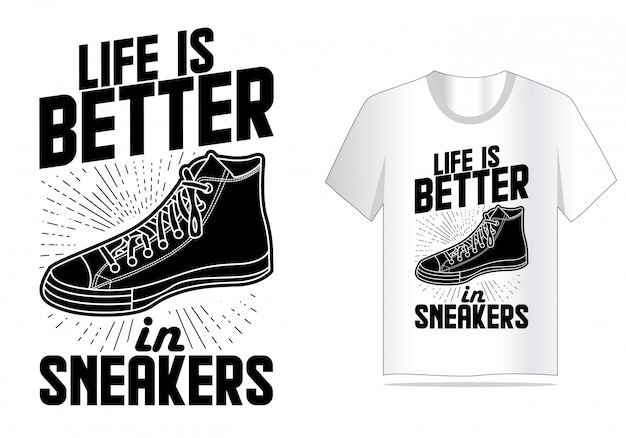 Sneakers citaat typografie t-shirt ontwerp