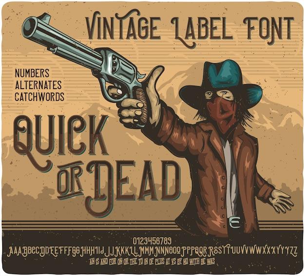 Snel of dood label lettertype