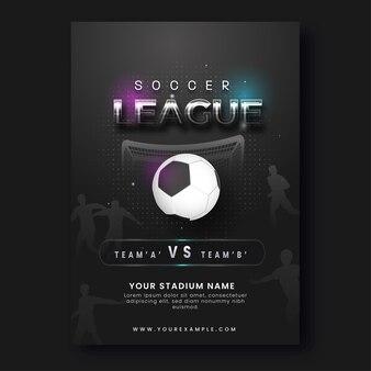 Soccer league posterontwerp met realistische voetbal in zwarte kleur.