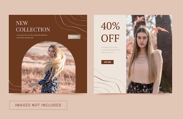 Social media sjabloon instagram voor mode damescollectie moderne eenvoudige flyer square-post