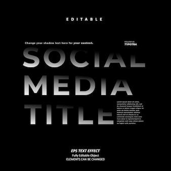 Sociale media titel zwarte schaduw teksteffect bewerkbare premium premium vector