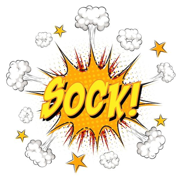 Sock tekst op komische wolk explosie geïsoleerd op een witte achtergrond