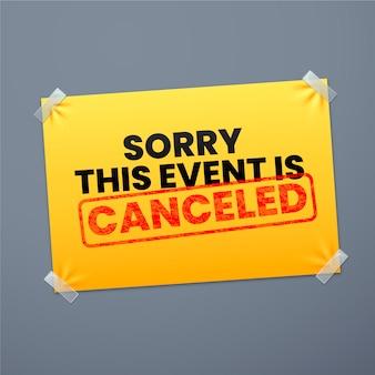 Sorry het evenement is geannuleerd uitgesteld teken