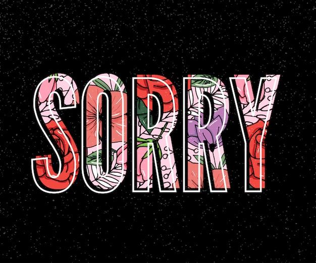 Sorry slogan.