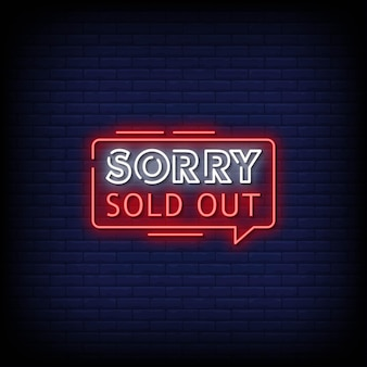 Sorry uitverkocht neon signs style text