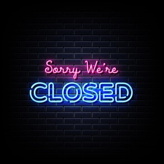 Sorry we zijn gesloten neonreclamestijltekst