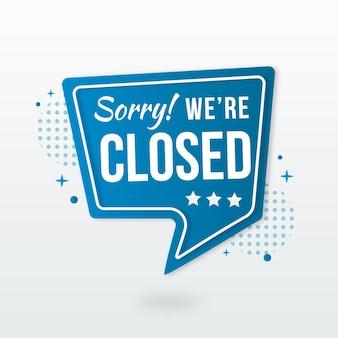 Sorry we zijn gesloten uithangbord