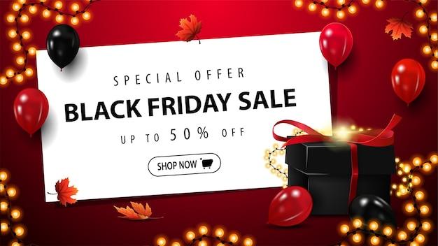 Speciale aanbieding, black friday-uitverkoop, tot 50% korting, rode kortingsbanner met zwart cadeau voor black friday, wit vel met aanbieding, knop en slingerframe