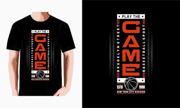 Speel het spel typografie t-shirtontwerp premium vector