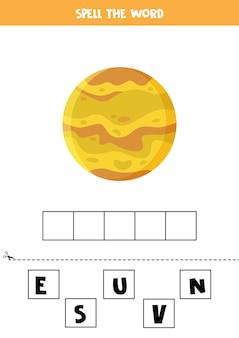 Spel het woord venus. vectorillustratie van planeet venus. spellingsspel voor kinderen.