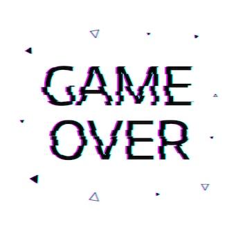 Spel voorbij met glitcheffect.
