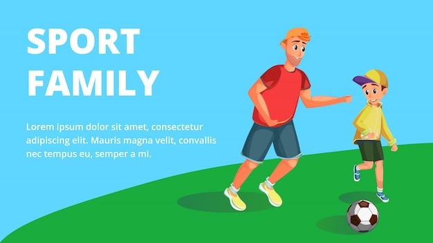 Sport familie banner. cartoon vader spelen voetbal met zoon