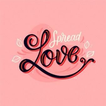 Spreid liefde uit naar anderen en naar jezelf belettering