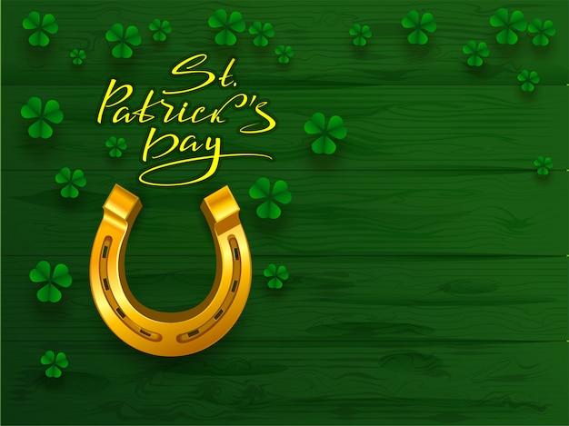 St. patricks dag tekst wenskaart. gouden hoefijzer en de groene klaver van de bladklaver op groene raadsachtergrond