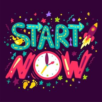 Start now-concept
