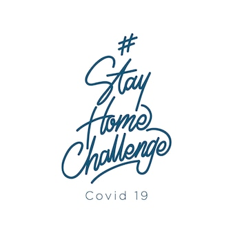 Stay home challenge