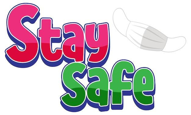 Stay safe-lettertype met een geïsoleerd masker