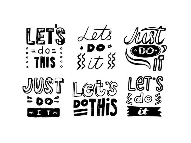 Stel laten we dit doen motiverende belettering of typografie, monochroom handgeschreven lettertype met doodle-elementen