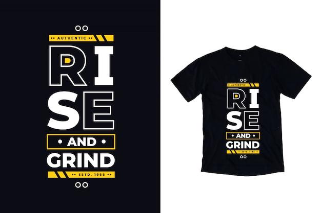 Stijg en maal moderne typografie citeer zwarte t-shirt